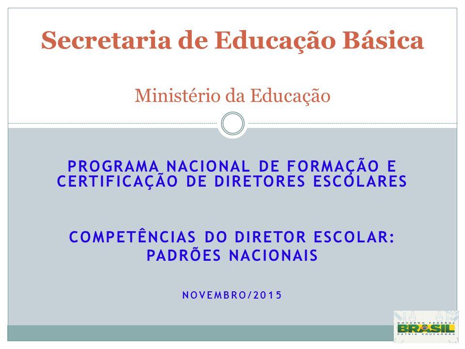 Secretaria de Educação Básica Ministério da Educação