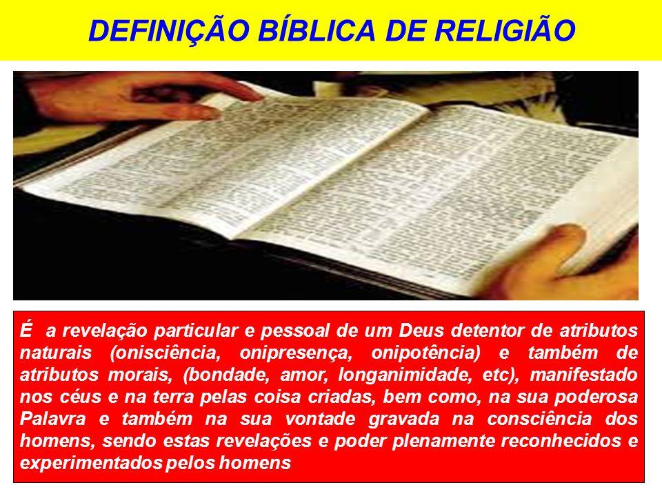DEFINIÇÃO BÍBLICA DE RELIGIÃO