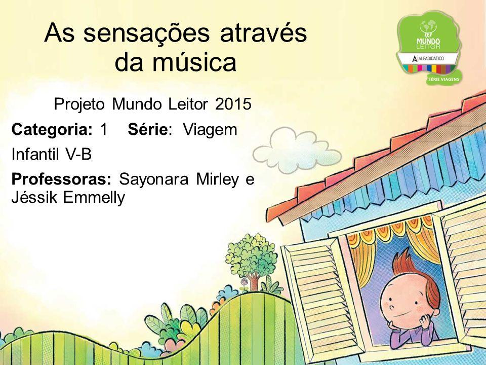 As sensações através da música