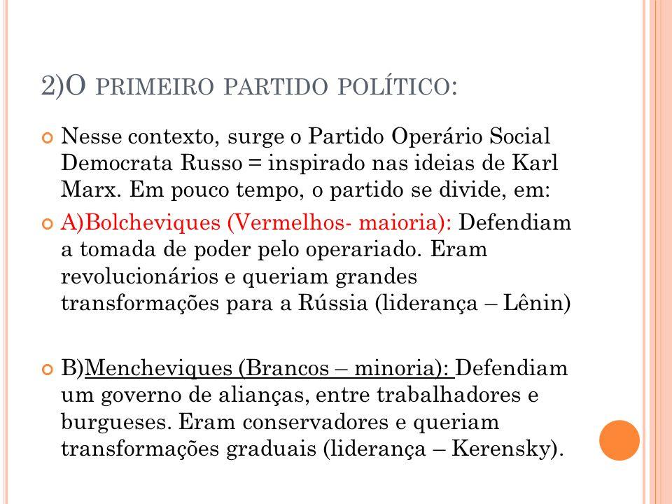 2)O primeiro partido político: