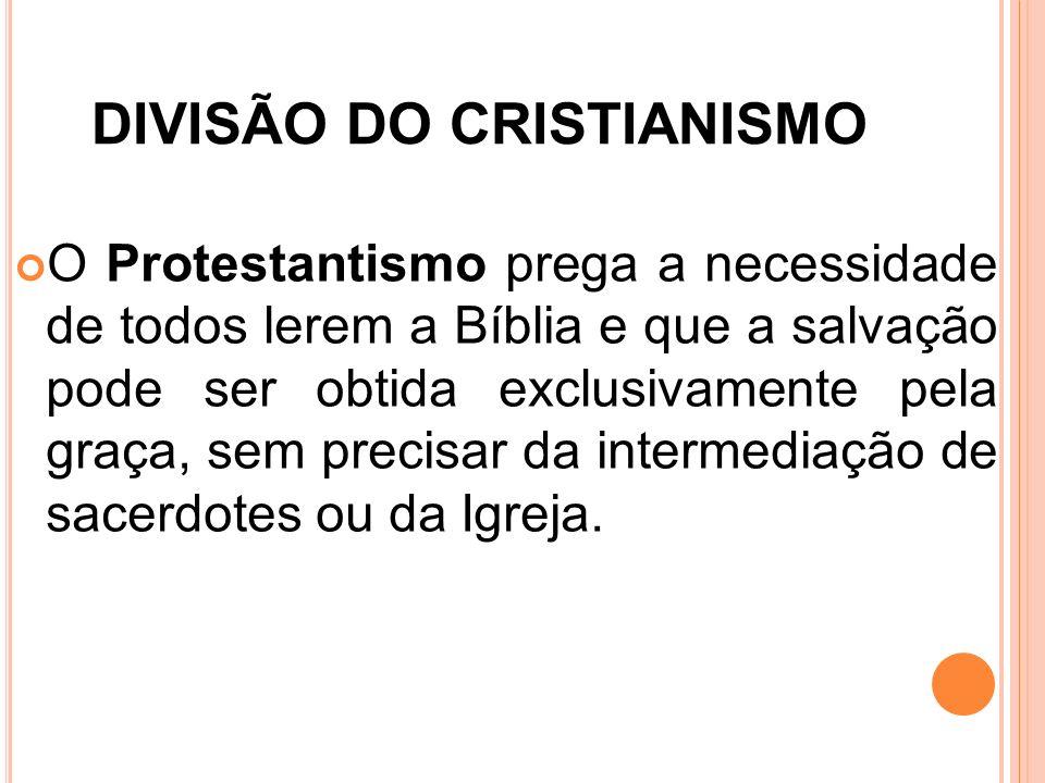 DIVISÃO DO CRISTIANISMO