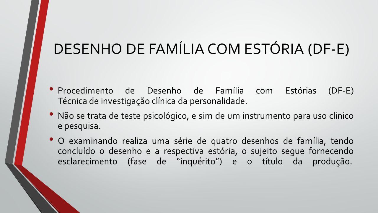DESENHO DE FAMÍLIA COM ESTÓRIA (DF-E)