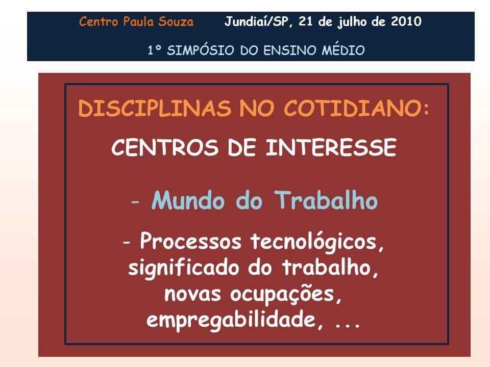 Mundo do Trabalho DISCIPLINAS NO COTIDIANO: CENTROS DE INTERESSE