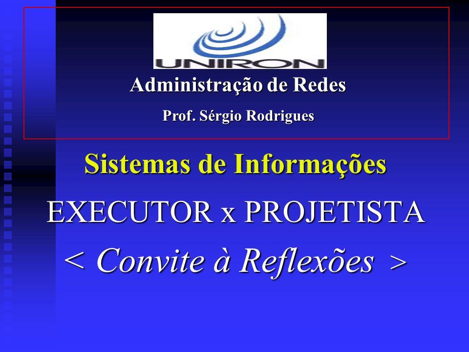 Administração de Redes Sistemas de Informações