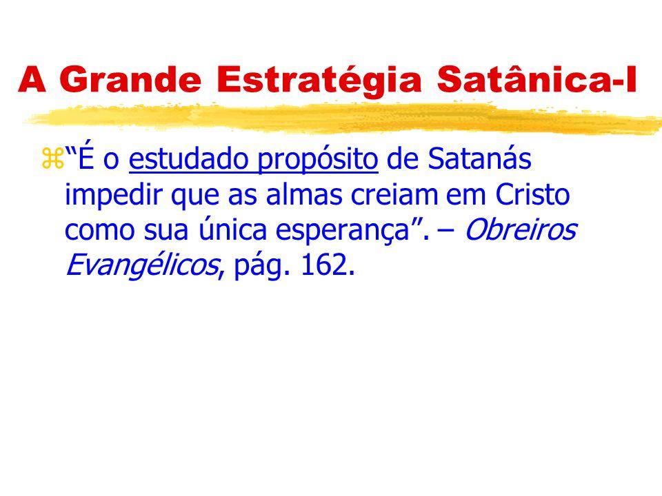 A Grande Estratégia Satânica-I