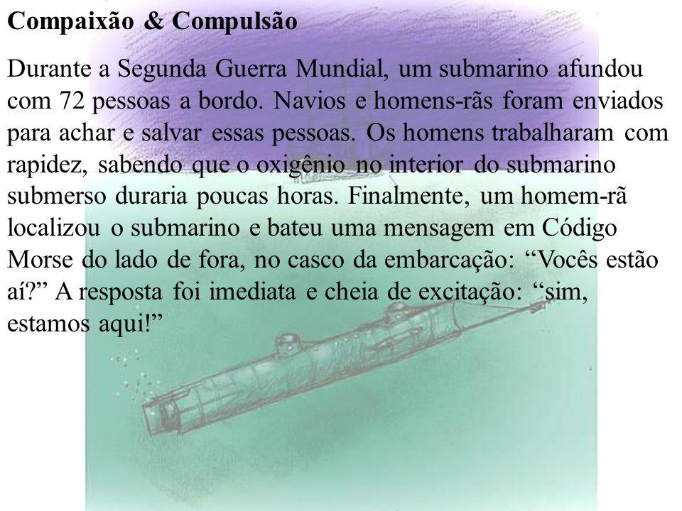 Compaixão & Compulsão
