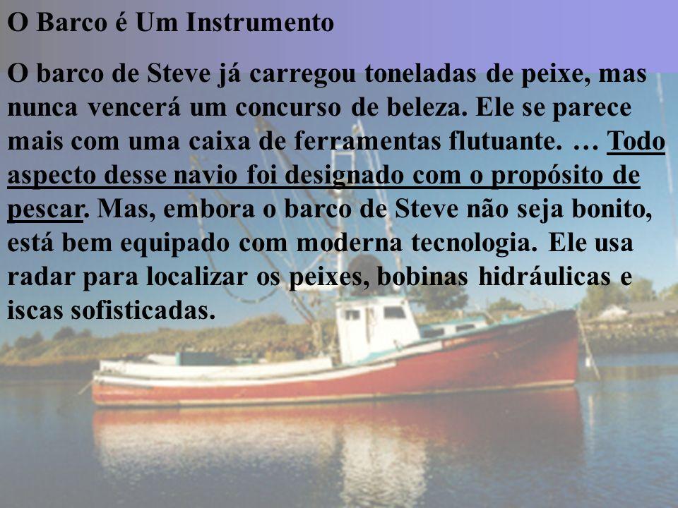 O Barco é Um Instrumento