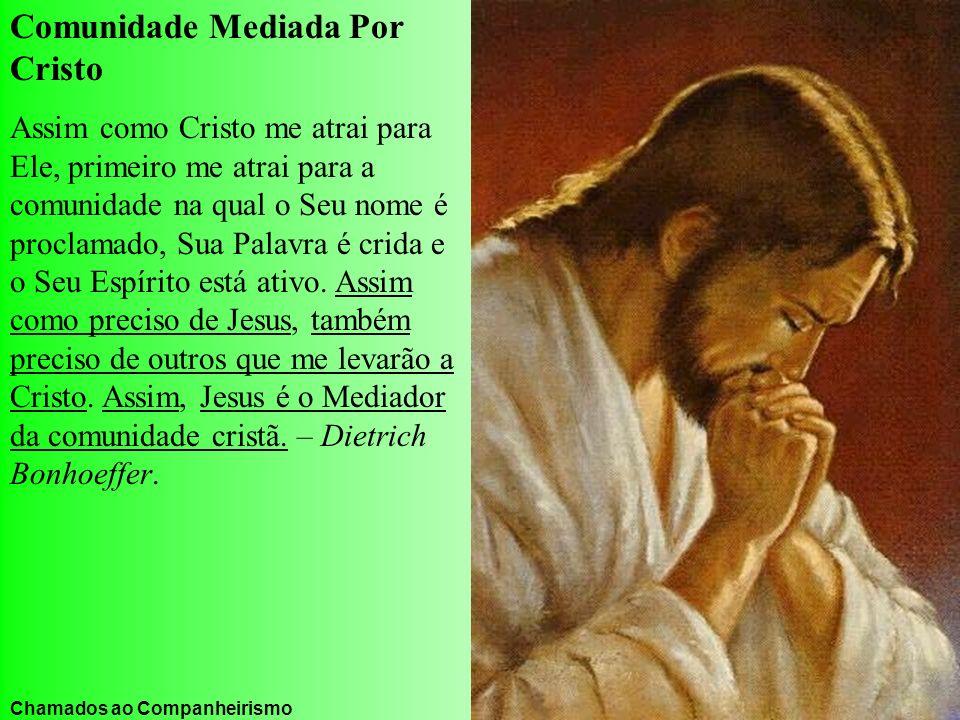 Comunidade Mediada Por Cristo