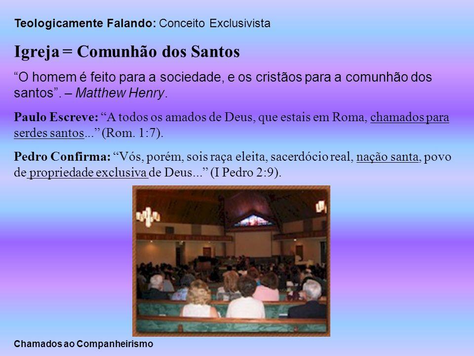Igreja = Comunhão dos Santos