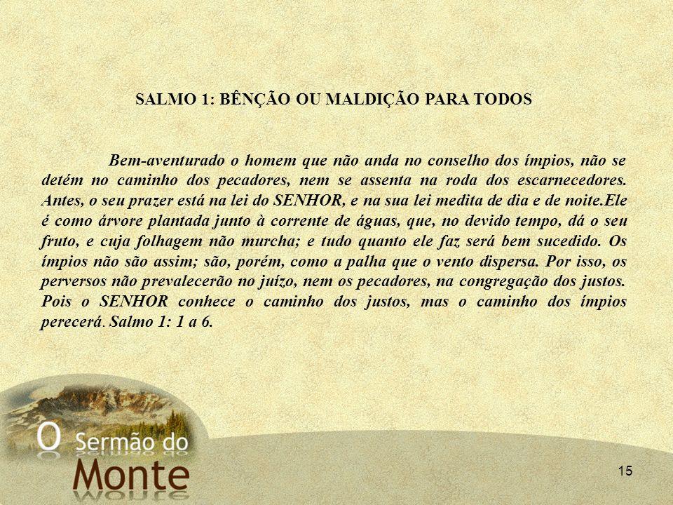 SALMO 1: BÊNÇÃO OU MALDIÇÃO PARA TODOS