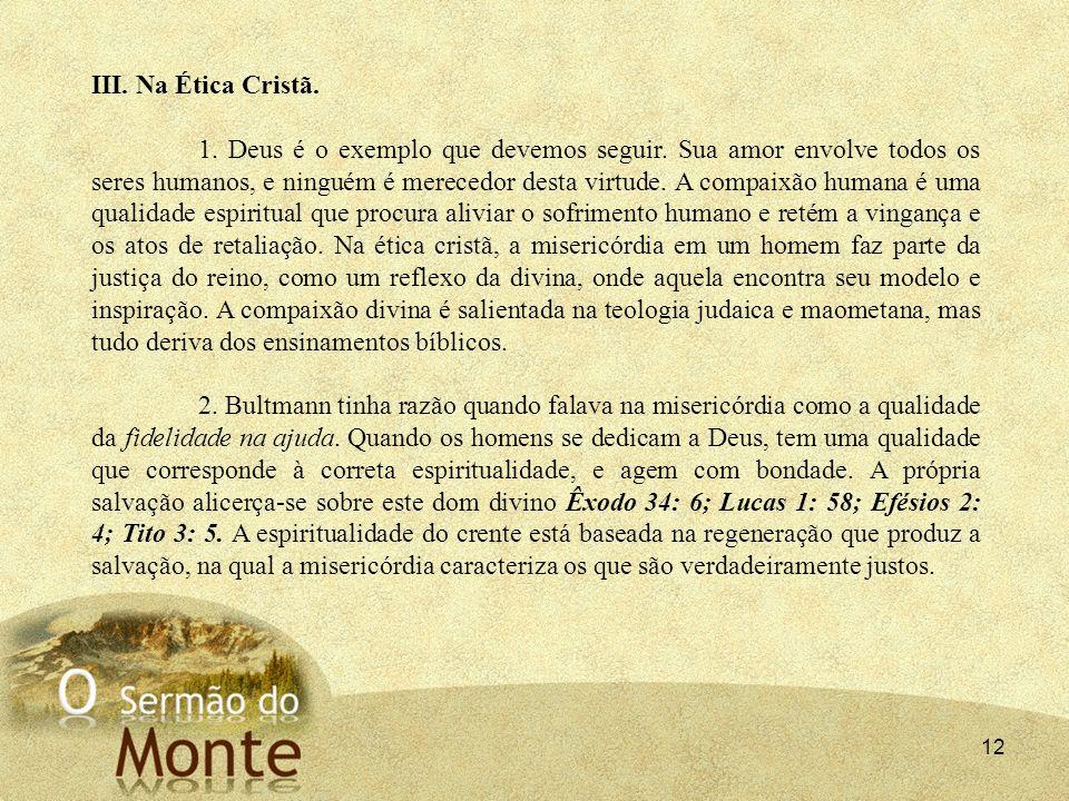 III. Na Ética Cristã.