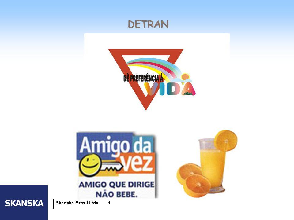 24/03/2017 DETRAN Skanska Brasil Ltda 1