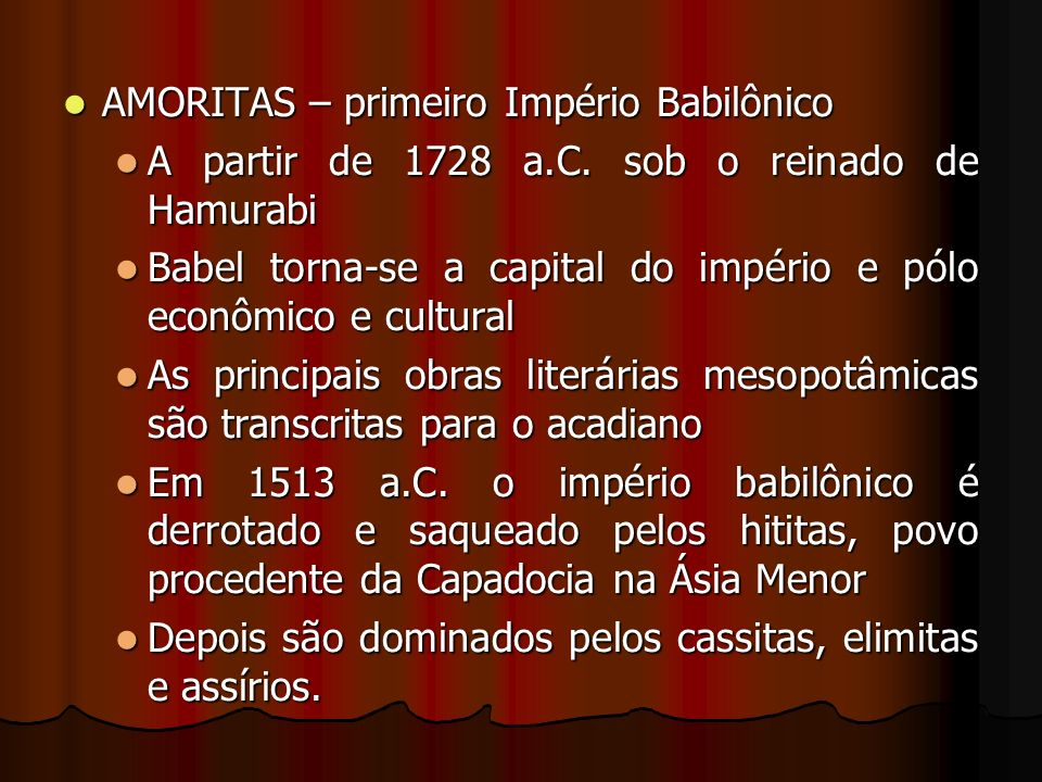AMORITAS – primeiro Império Babilônico