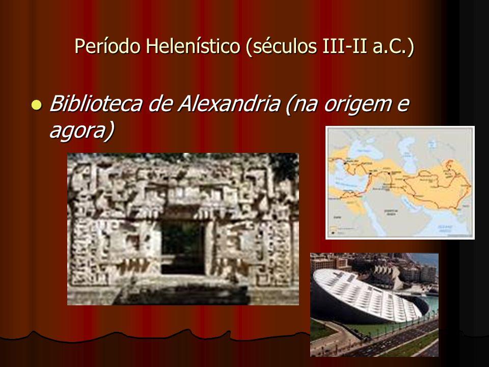 Período Helenístico (séculos III-II a.C.)