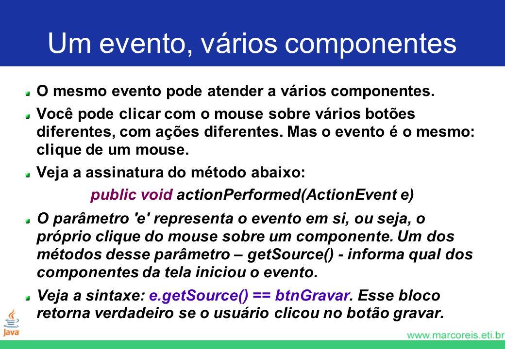 Um evento, vários componentes