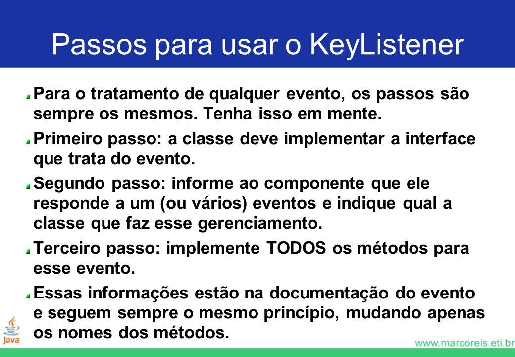 Passos para usar o KeyListener