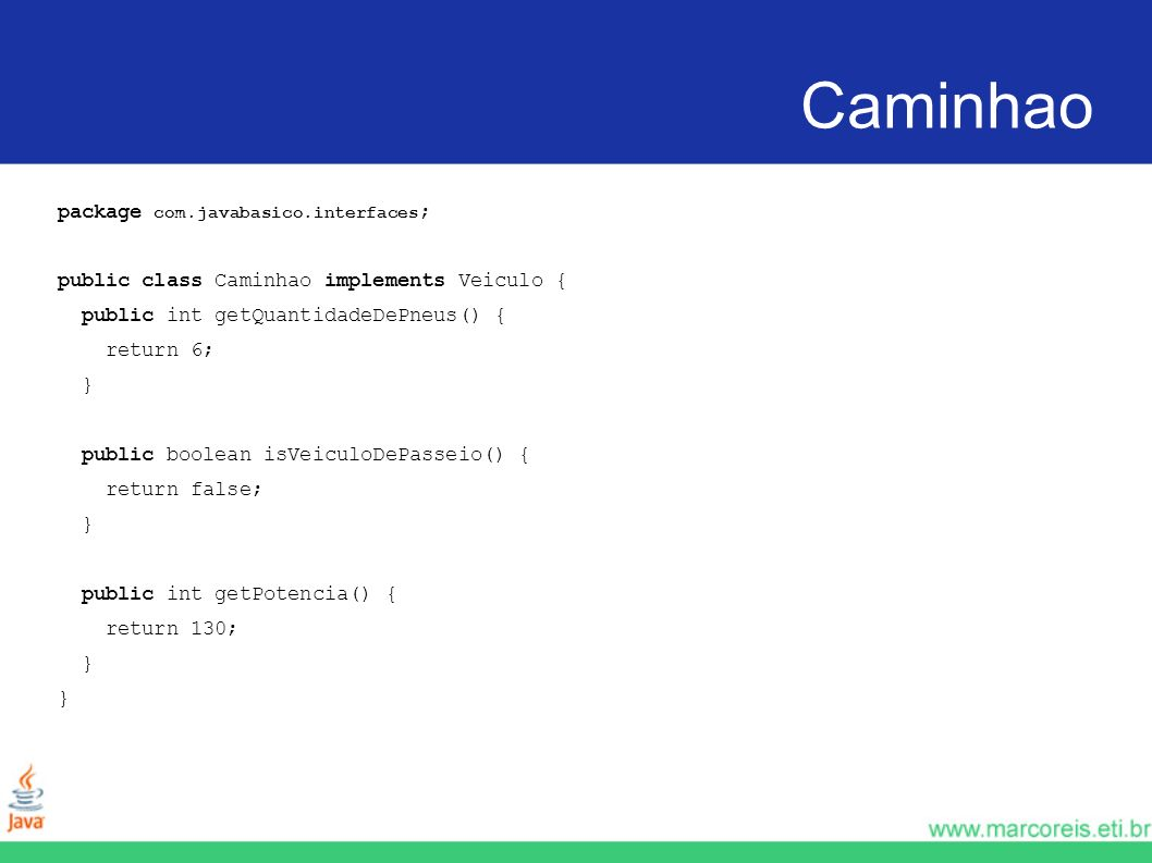 Caminhao package com.javabasico.interfaces;