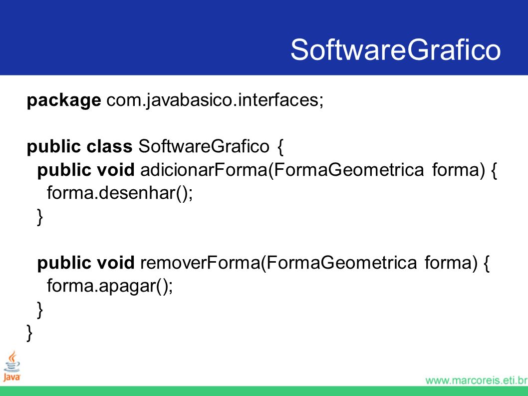 SoftwareGrafico package com.javabasico.interfaces;
