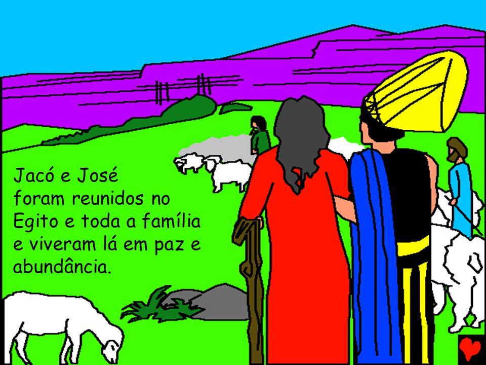 Jacó e José foram reunidos no