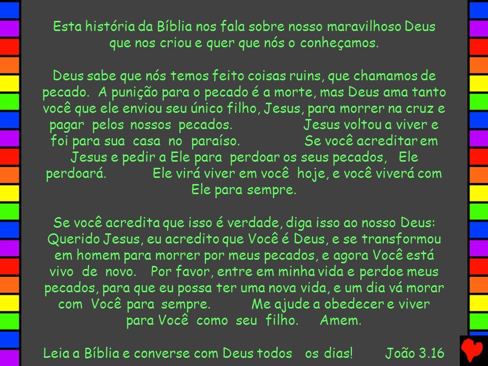 Leia a Bíblia e converse com Deus todos os dias! João 3.16