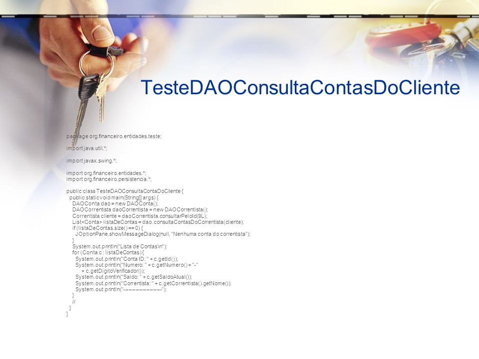 TesteDAOConsultaContasDoCliente
