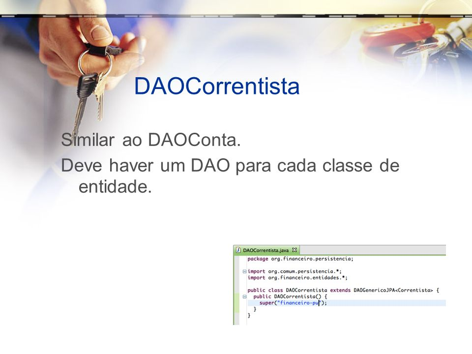 DAOCorrentista Similar ao DAOConta.
