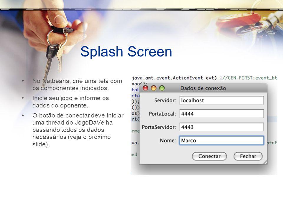 Splash Screen No Netbeans, crie uma tela com os componentes indicados.