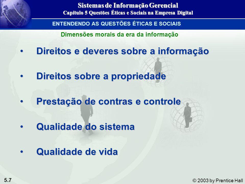 Direitos e deveres sobre a informação Direitos sobre a propriedade