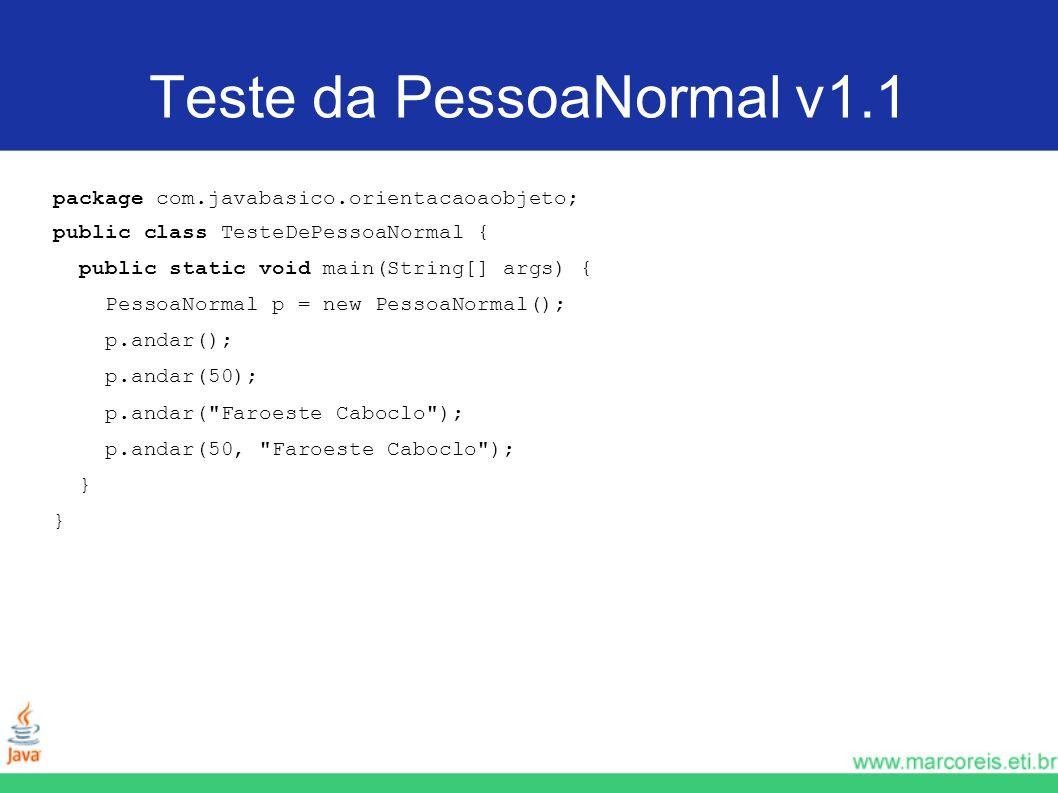 Teste da PessoaNormal v1.1
