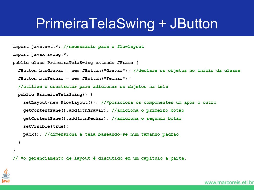 PrimeiraTelaSwing + JButton