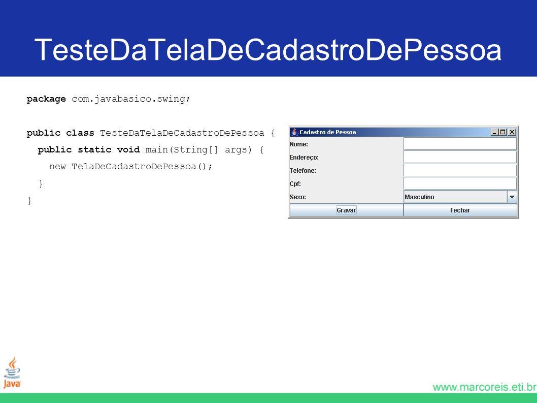 TesteDaTelaDeCadastroDePessoa