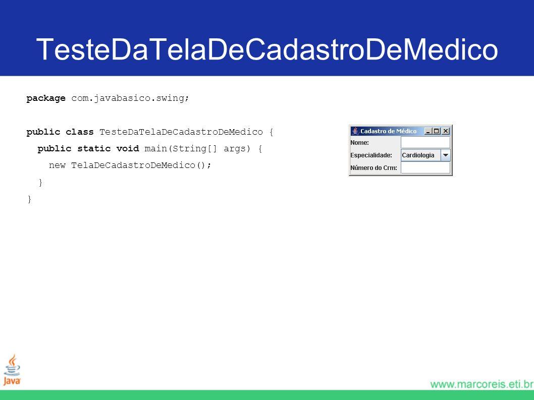 TesteDaTelaDeCadastroDeMedico