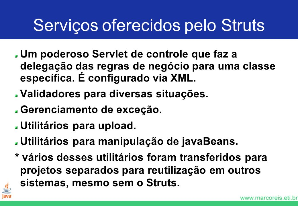 Serviços oferecidos pelo Struts