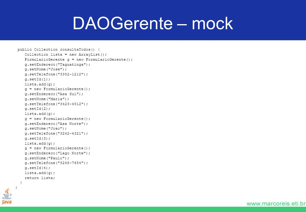 DAOGerente – mock public Collection consultaTodos() {