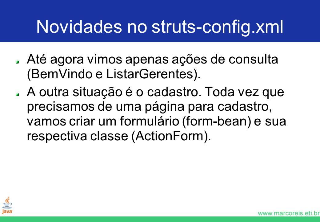 Novidades no struts-config.xml