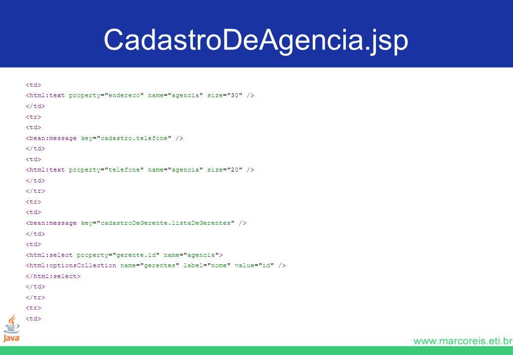 CadastroDeAgencia.jsp <td>
