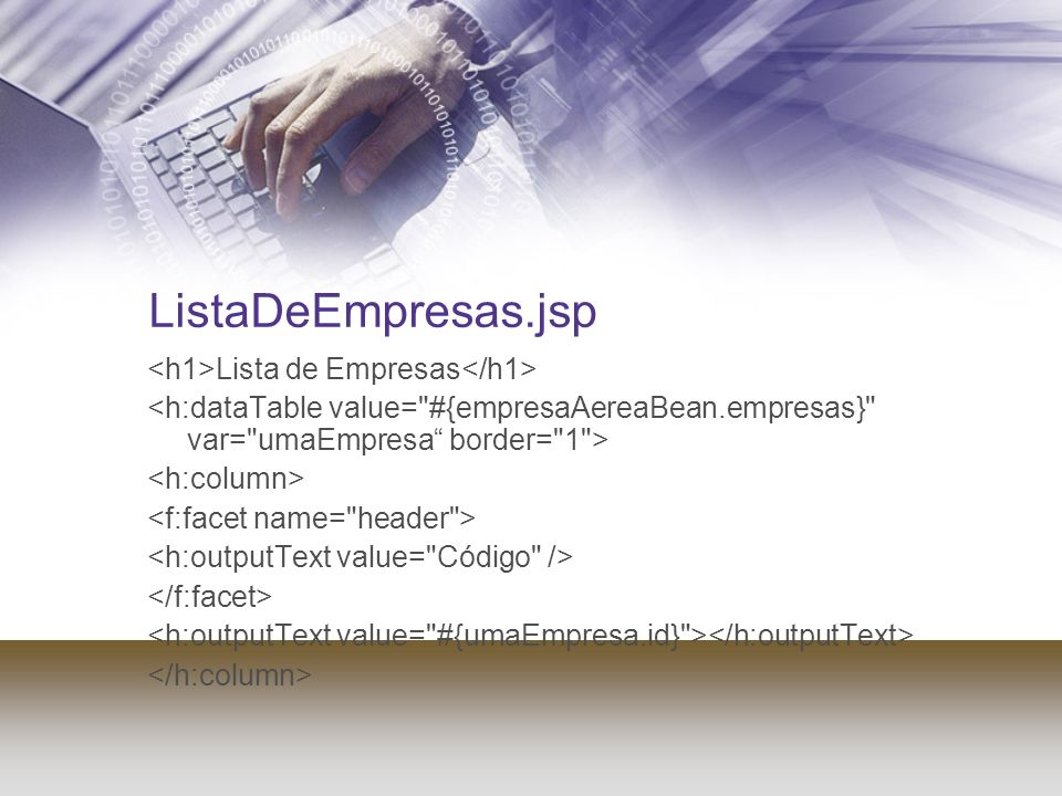 ListaDeEmpresas.jsp <h1>Lista de Empresas</h1>