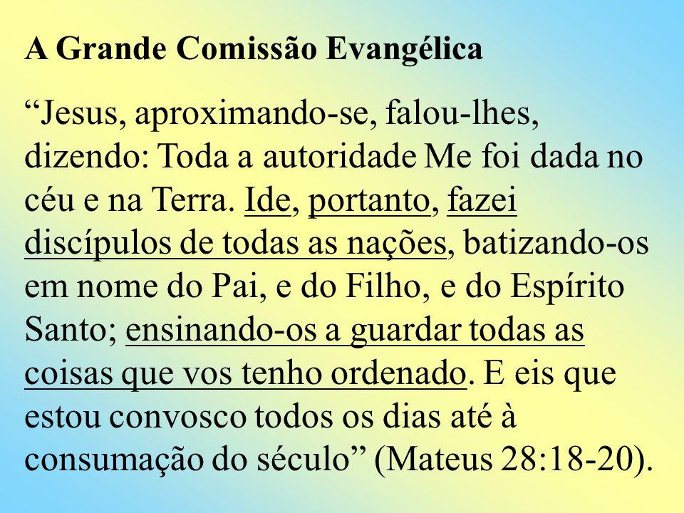 A Grande Comissão Evangélica
