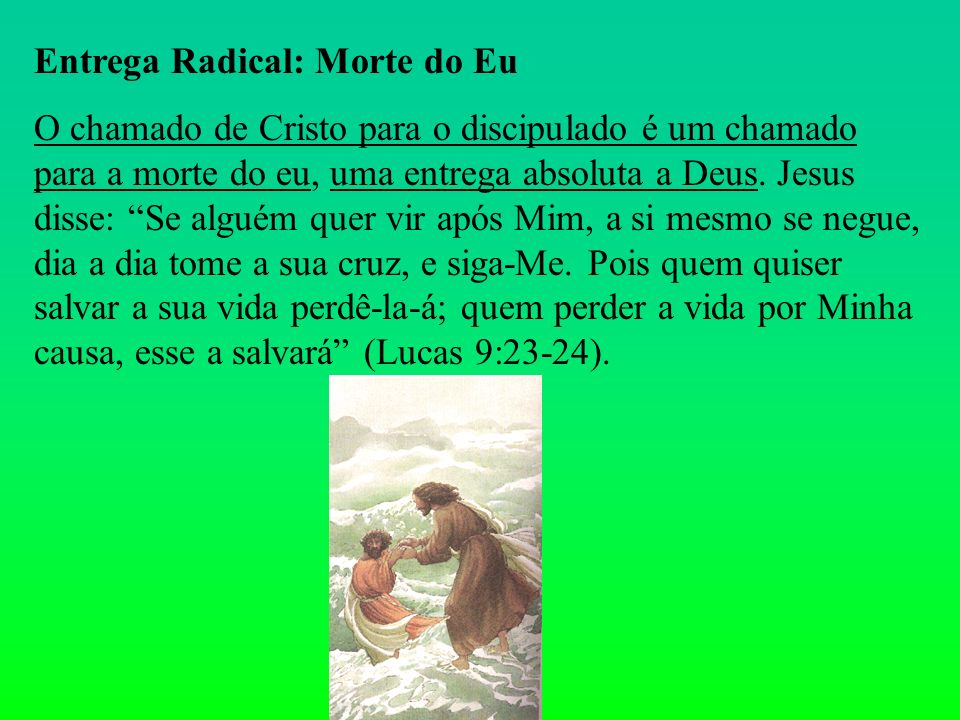 Entrega Radical: Morte do Eu