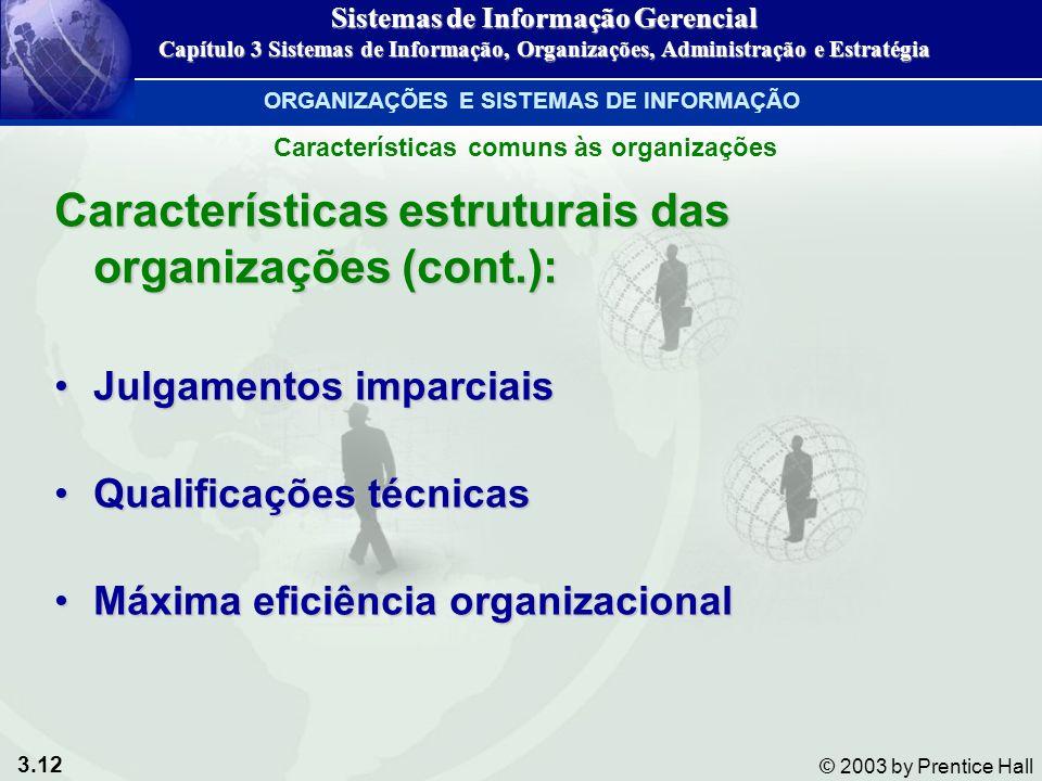 Características estruturais das organizações (cont.):
