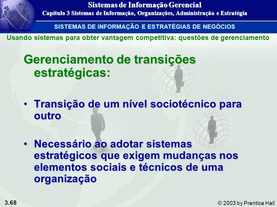 Gerenciamento de transições estratégicas: