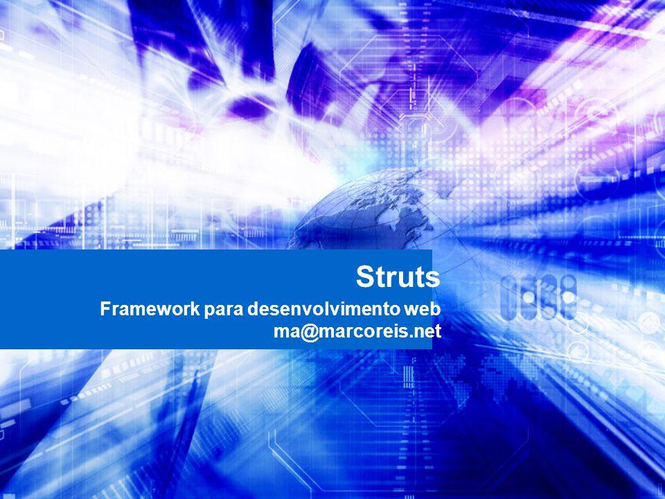Framework para desenvolvimento web ma@marcoreis.net