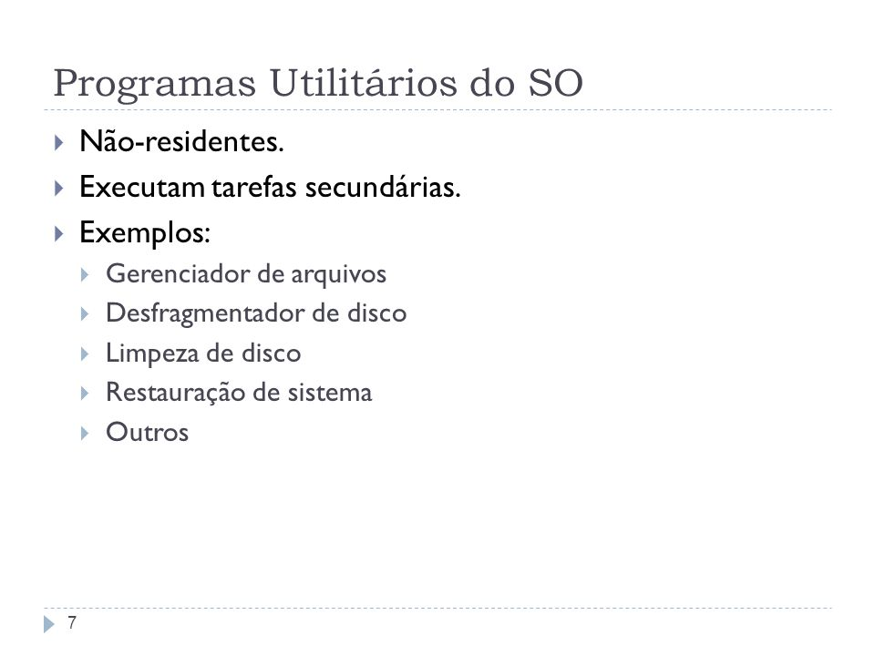 Programas Utilitários do SO