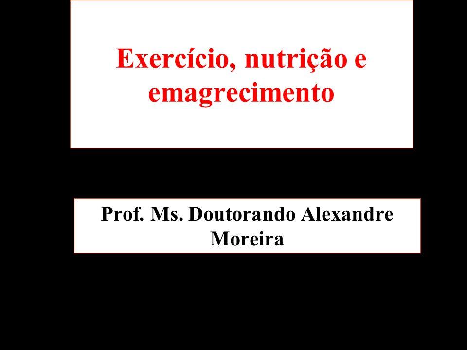 Exercício, nutrição e emagrecimento
