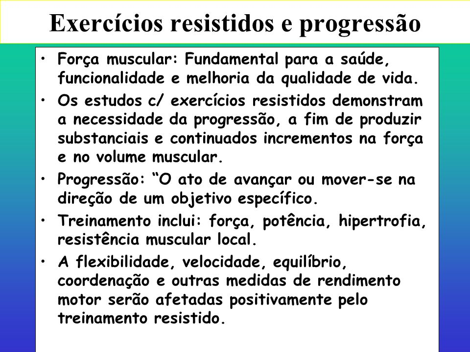 Exercícios resistidos e progressão