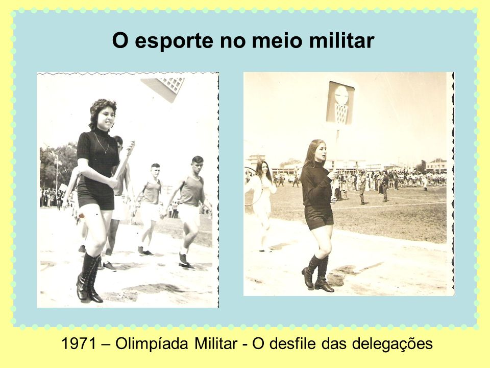 1971 – Olimpíada Militar - O desfile das delegações