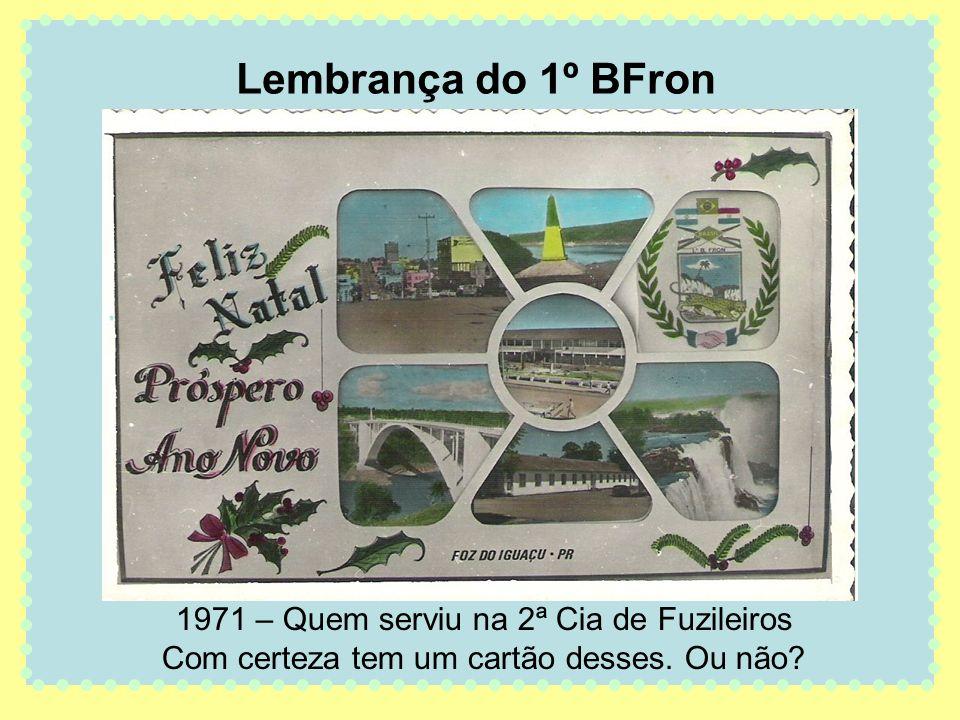 Lembrança do 1º BFron 1971 – Quem serviu na 2ª Cia de Fuzileiros