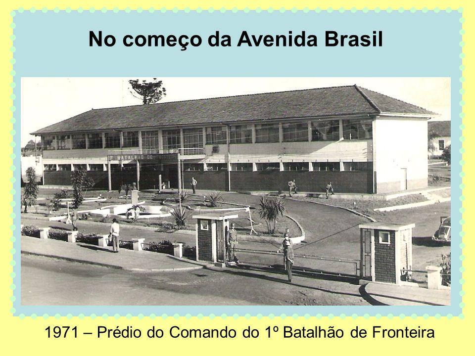 1971 – Prédio do Comando do 1º Batalhão de Fronteira