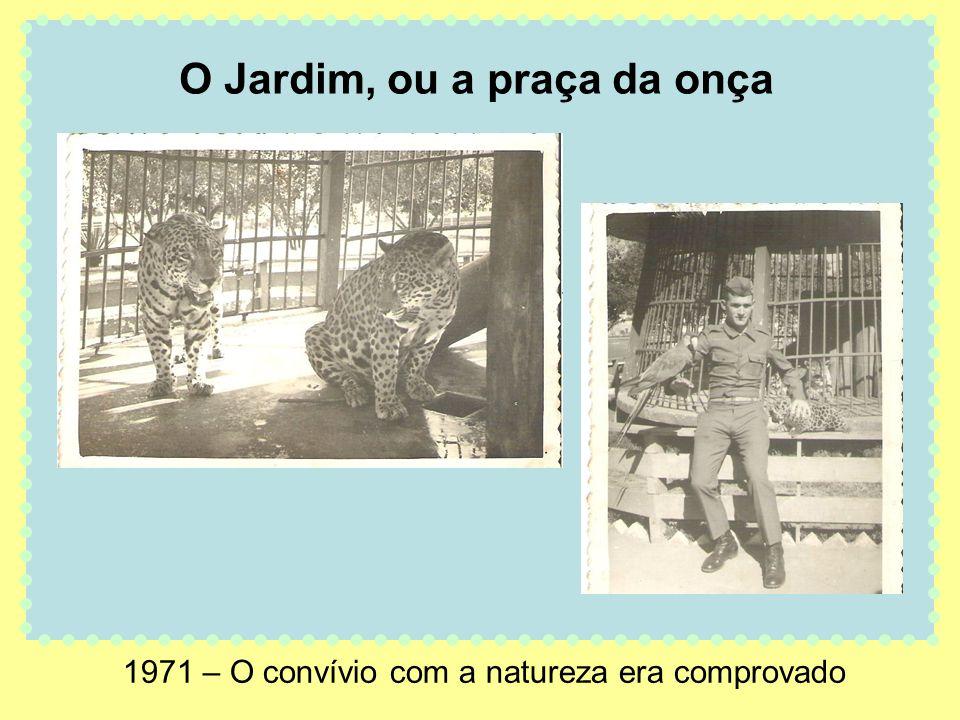 1971 – O convívio com a natureza era comprovado