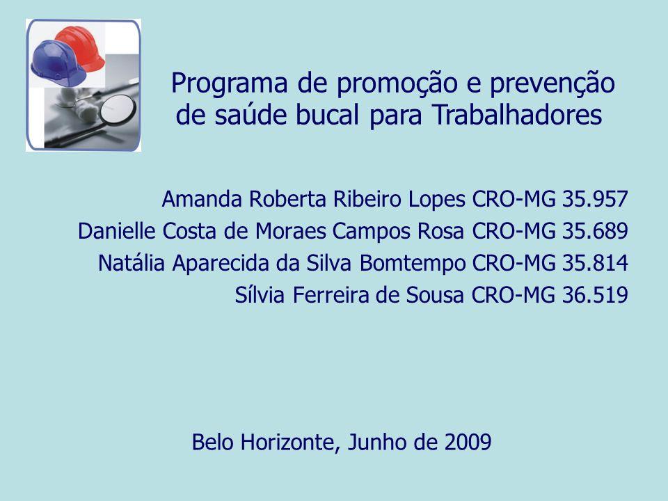 Programa de promoção e prevenção de saúde bucal para Trabalhadores